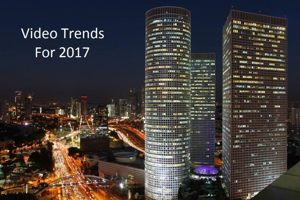 video trends 2017